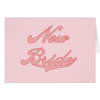 New Bride Pink Tshirts and Gifts Greeting Cards
