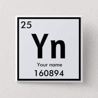 New chemical Element 15 Cm Square Badge