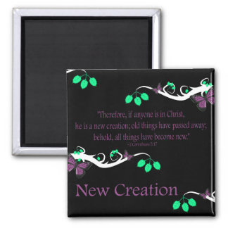 New Creation Square Magnet