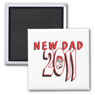 New Dad 2011 Refrigerator Magnet