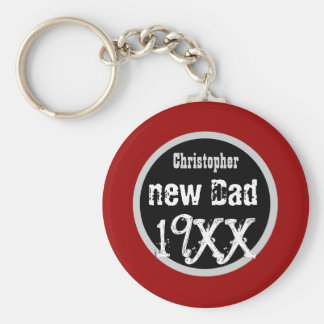 NEW DAD Custom Year and Name Grunge Text V02 Basic Round Button Key Ring