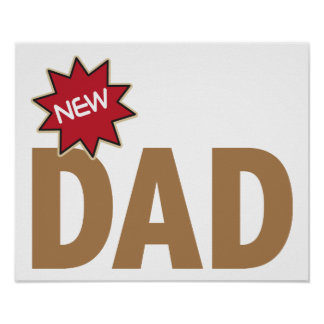 New Dad Poster