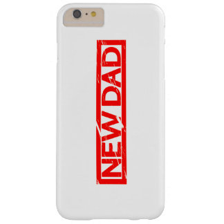 New Dad Stamp Barely There iPhone 6 Plus Case