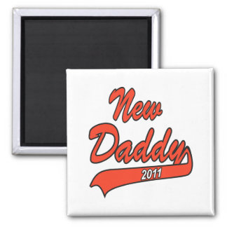 New Daddy 2011 Magnets