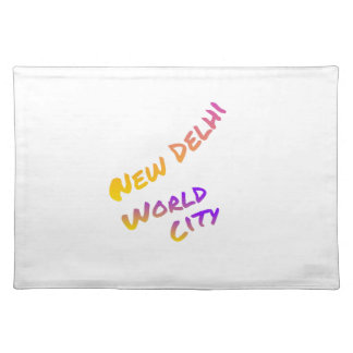 New Dehli world city, colorful text art Placemats
