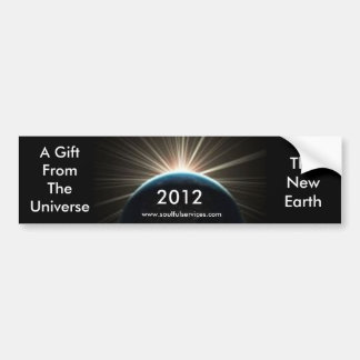 new earth, 2012, TheNewEarth, A Gift From The U... Bumper Sticker