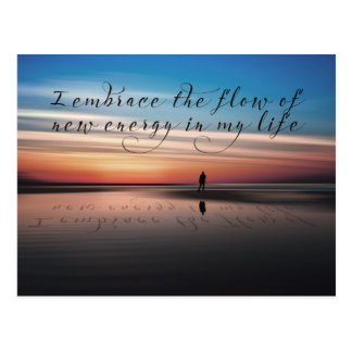 New Energy In My Life by Positive Affirmations Postcard