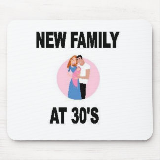 NEW FAMILY AT 30'S MOUSE PAD