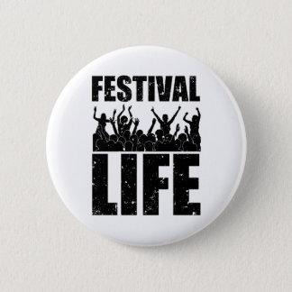New FESTIVAL LIFE (blk) 6 Cm Round Badge