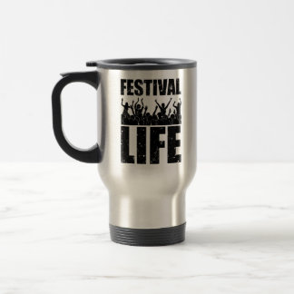 New FESTIVAL LIFE (blk) Travel Mug