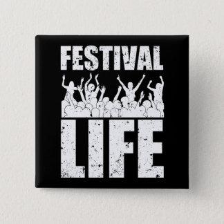 New FESTIVAL LIFE (wht) 15 Cm Square Badge