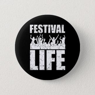 New FESTIVAL LIFE (wht) 6 Cm Round Badge