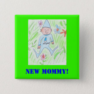 new gnome, New Mommy! 15 Cm Square Badge