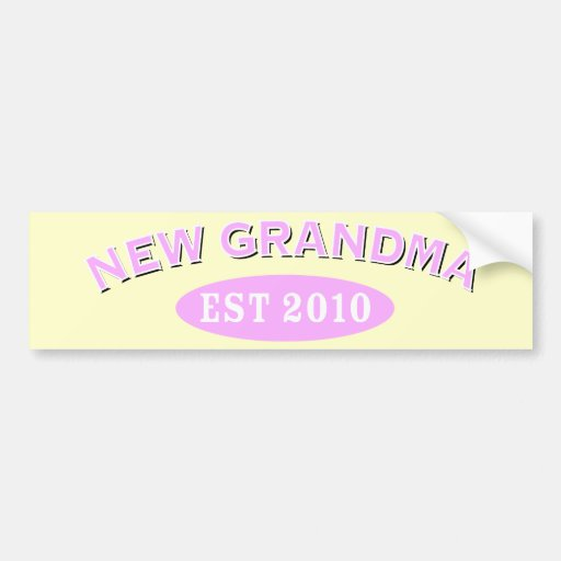 New Grandma 2010 Bumper Stickers
