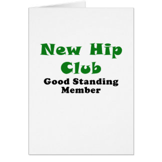 New Hip Club Good Standing Member Greeting Card