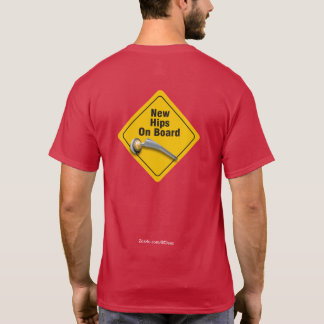 """New Hips On Board"" Double Hip Replacement T-Shirt"