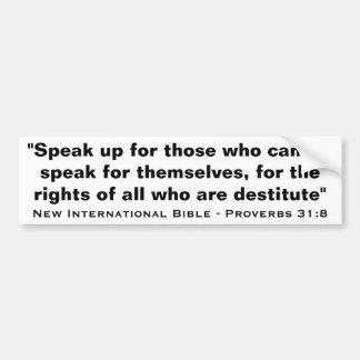 New International Bible Verse Proverbs 31:8 Bumper Sticker