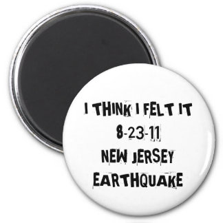 New Jersey Earthquake 6 Cm Round Magnet