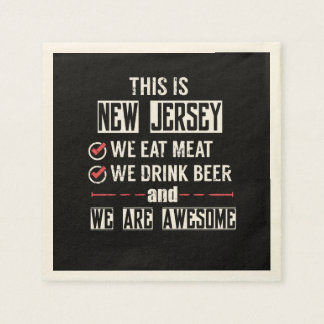 New Jersey Eat Meat Drink Beer Awesome Disposable Napkins