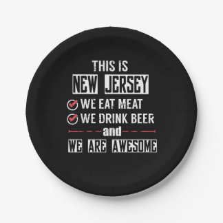 New Jersey Eat Meat Drink Beer Awesome Paper Plate
