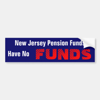 New Jersey Pension Funds Bumper Sticker
