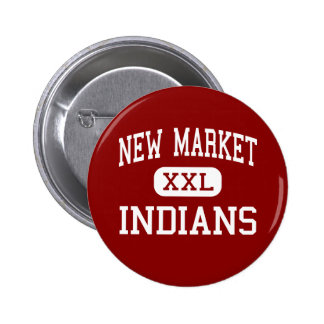 New Market - Indians - Middle - New Market Pin