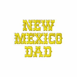 NEW MEXICO DAD EMBROIDERED POLO SHIRT