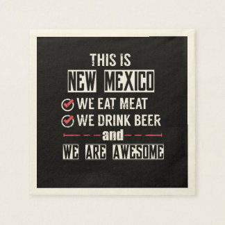New Mexico Eat Meat Drink Beer Awesome Disposable Serviette