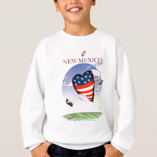 new mexico loud and proud, tony fernandes sweatshirt