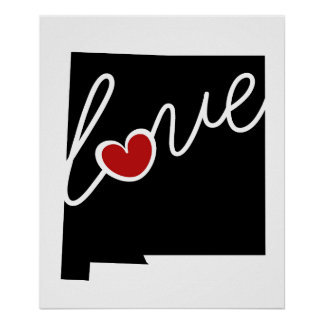New Mexico Love!  Gifts for NM Lovers Posters
