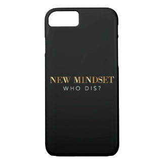 New Mindset Who Dis Cell Phone Case