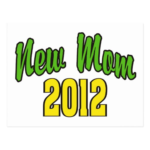 New Mom 2012 Postcards