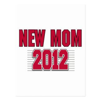 New Mom T-Shirt 2012 Post Card