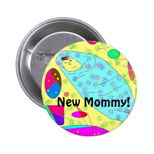 New Mommy! Pin