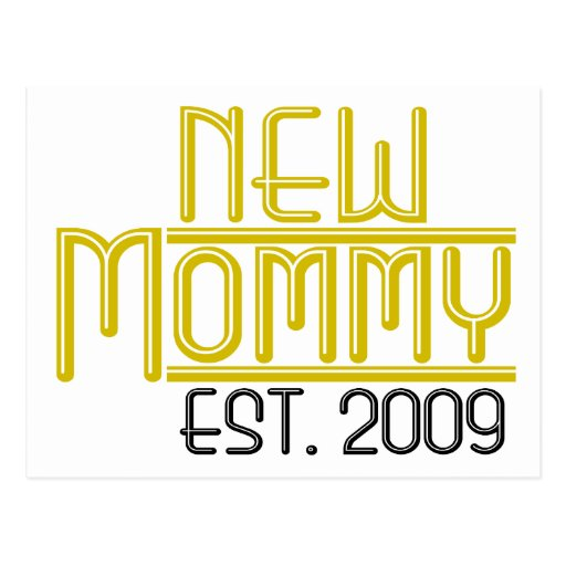 New Mommy Est 2009 Postcards