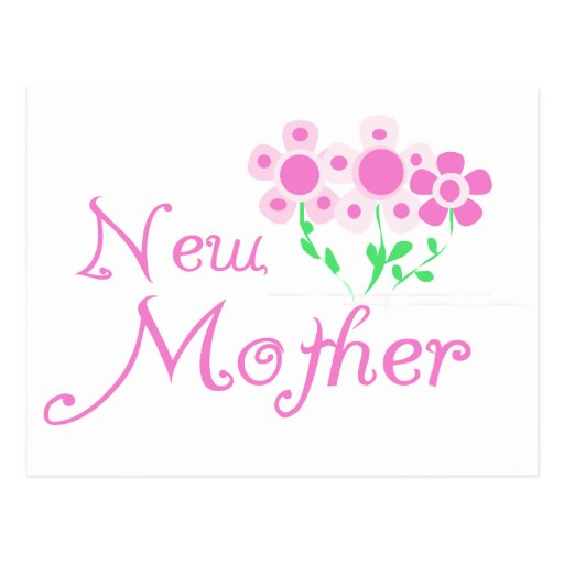 New Mother Pink Flowers T-shirts and Gifts Post Cards