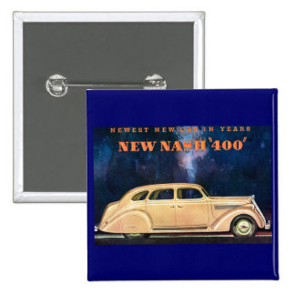 New Nash 400 - Newest New Car in Years - Vintage 15 Cm Square Badge