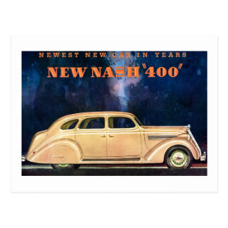 New Nash 400 - Newest New Car in Years - Vintage Postcard