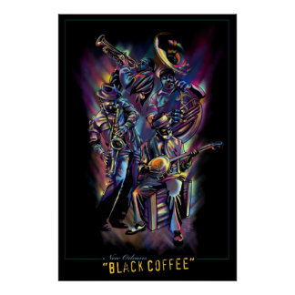 """New Orleans - Black Coffee"" Poster"