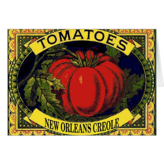 New Orleans Creole Tomatoes Card
