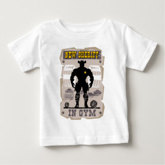 new sheriff in gym baby T-Shirt