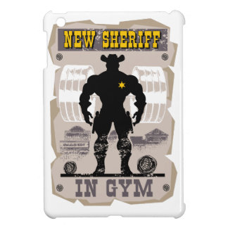 new sheriff in gym cover for the iPad mini