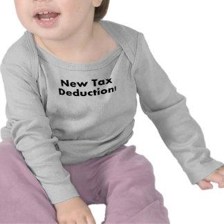 New Tax Deduction Tee Shirt