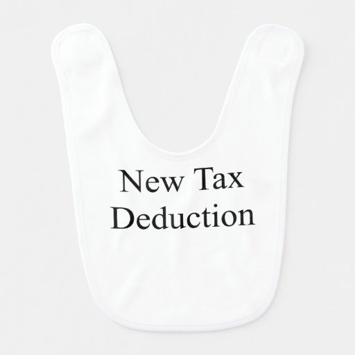 New Tax Deduction Baby Bibs