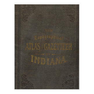 New topographical atlas and gazetteer of Indiana Postcard