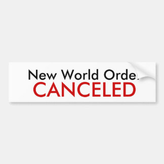 New World Order, CANCELED Bumper Sticker