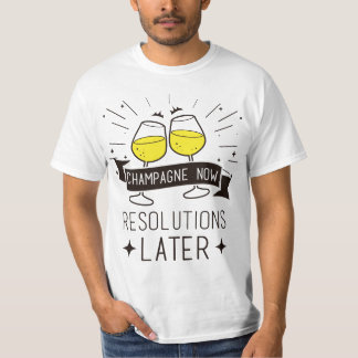 New Year Champagne and Resolutions T-Shirt