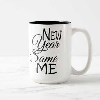 New Year Same Me Mug