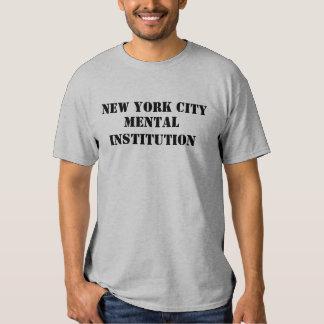 NEW YORK CITY, MENTAL INSTITUTION T SHIRT