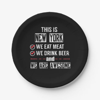 New York Eat Meat Drink Beer Awesome Paper Plate